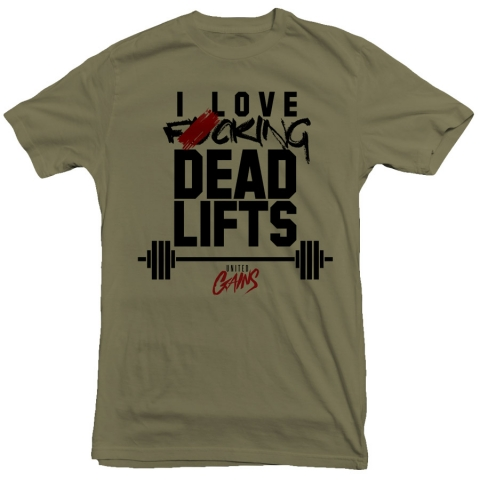 United Gains - Deadlifts Tee