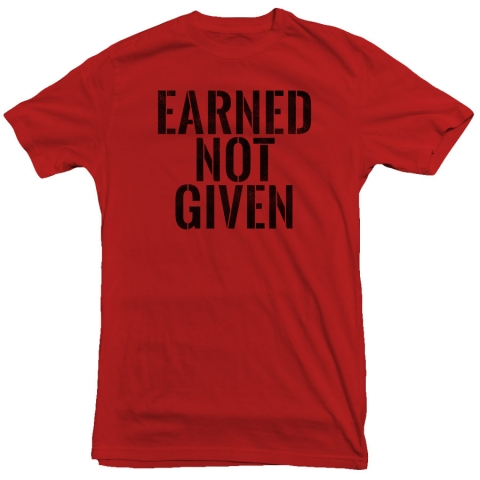 United Gains - Earned Not Given Tee